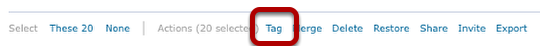 14: Use the Actions option to select Tag